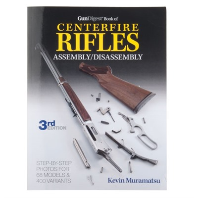 Book Of Centerfire Rifles Assembly/Disassembly