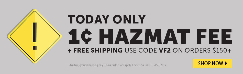1 Cent Haz Mat Fee & Free Shipping Today!