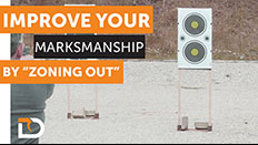"""Daily Defense Season 2 EP 18: Improve Your Marksmanship by """"Zoning Out"""""""