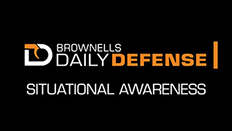 """Daily Defense #4: The Importance of """"Situational Awareness"""""""