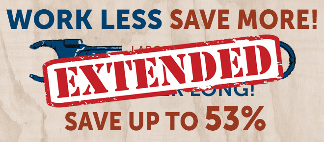 Work less save more! Exteneded Labor Day Sale! Save up to 53%