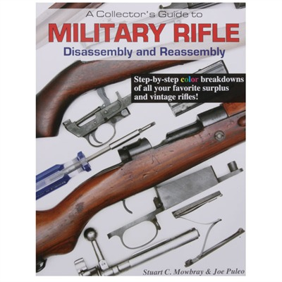 Military Rifle-Assembly And Disassembly Mowbray Publishing