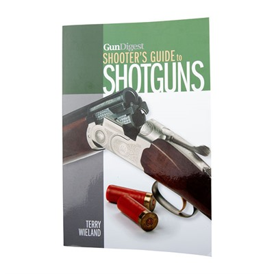 Shooter&039;s Guide To Shotguns Gun Digest.