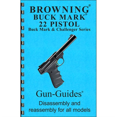 Browning Buckmark Assembly And Disassembly Guide Gun-Guides