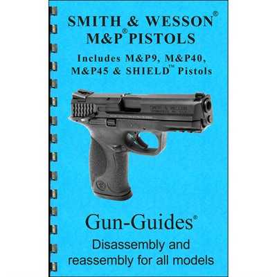 Smith & Wesson M&p Assembly And Disassembly Guide Gun-Guides.