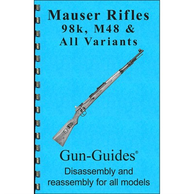 Mauser 98k & M48 Assembly And Disassembly Guide Gun-Guides.