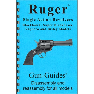 Ruger Single Action Revolver Assembly And Disassembly Guide Gun-Guides.