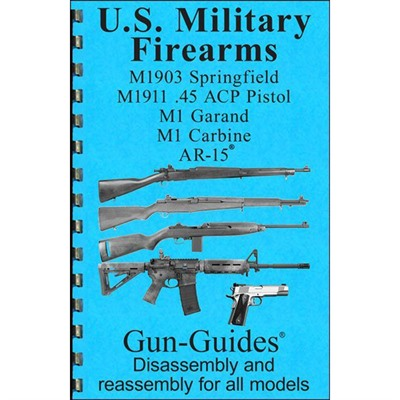 Us Military Firearms 5 Gun Assembly And Disassembly Guide Gun-Guides.