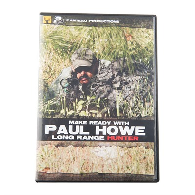Make Ready With Paul Howe: Long Range Hunter Panteao Productions.