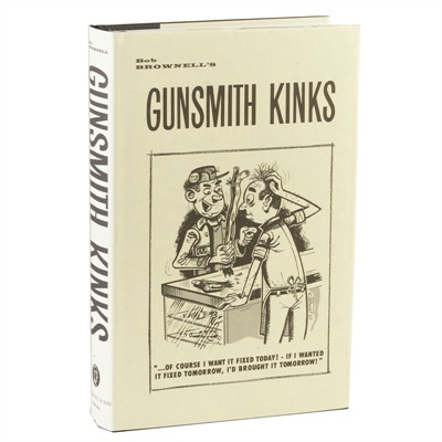 Gunsmith Kinks by Brownells