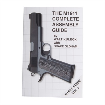 M1911 Complete Assembly Guide- Volume Ii Scott A. Duff.