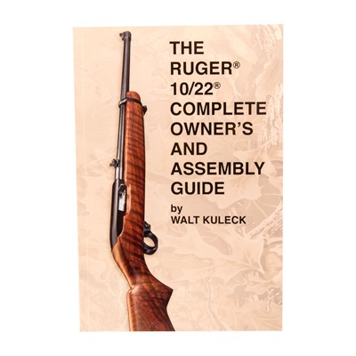 Ruger® 10/22® Complete Guide Scott A. Duff.