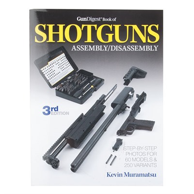 The Gun Digest Book Of Shotgun Assembly/disassembly Gun Digest.