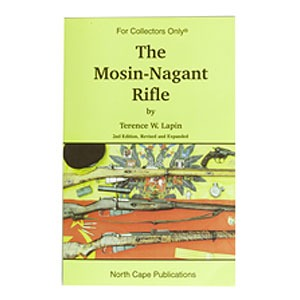 The Mosin-Nagant Rifle Book North Cape Publications.