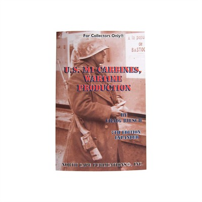 U.s. M1 Carbines-Wartime Production North Cape Publications.