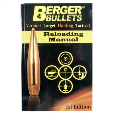 Reloading Manual-1st Edition Berger Bullets.