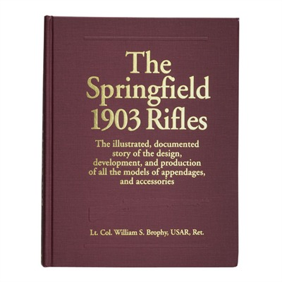 Springfield 1903 Rifles Down East Books.