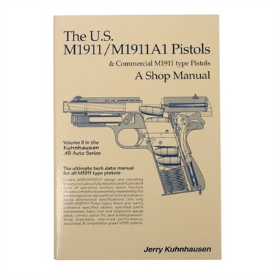 Heritage Gun Books Us M1911 And M1911a Shop Manual Volume Ii Brownells