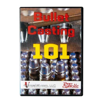 Bullet Casting 101 Wolfe Publishing.