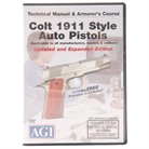 COLT 1911 PISTOL TECHNICAL MANUAL & ARMORER'S COURSE DVD