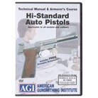 HI-STANDARD PISTOL TECHNICAL <b>MANUAL</b> AND ARMORER&#39;S COURSE DVD