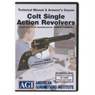 COLT SINGLE ACTION REVOLVER TECHNICAL MANUAL & AMORER'S DVD