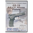 CZ-75 & EAA WITNESS TECHNICAL <b>MANUAL</b> & ARMORER&#39;S COURSE DVD