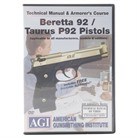 BERETTA 92 & TAURUS 92 TECHNICAL MANUAL & ARMORER'S COURSE DVD