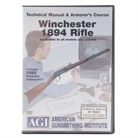 WINCHESTER 94 RIFLES TECHNICAL MANUAL AND ARMORER'S COURSE DVD