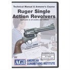 RUGER® SINGLE ACTION REVOLVER MANUAL & ARMORER'S COURSE DVD