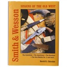SMITH & WESSON SIXGUNS OF THE OLD WEST