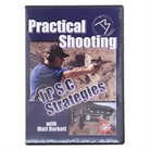 PRACTICAL SHOOTING: IPSC STRATEGIES
