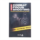 COMBAT FOCUS SHOOTING BOOK - EVOLUTION 2010
