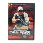 Make Ready with Paul Howe: Tactical Drills DVD