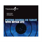 PUTTING ROUNDS ON TARGET WITH BRYAN LITZ DVD