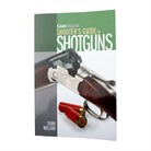 SHOOTER'S GUIDE TO SHOTGUNS