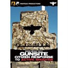 MAKE READY WITH GUNSITE:CITIZEN RESPONSE TO ACTIVE SHOOTER