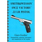 SMITH & WESSON SW22 VICTORY 22LR ASSEMBLY AND DISASSEMBLY GUIDE