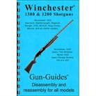 WINCHESTER 1300 & 1200 SHOTGUNS ASSEMBLY AND DISASSEMBLY GUIDE