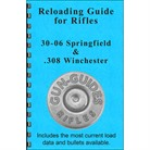 RELOADING GUIDE FOR 308 WIN & 30-06 SPRINGFIELD CALIBERS