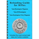 RELOADING GUIDE FOR 7MM REM MAG, 7MM-08, & 7MM RUM CALIBERS