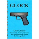GLOCK GEN 1 - 5 ASSEMBLY AND DISASSEMBLY
