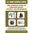COMPLETE US ARMY SURVIVAL GUIDE TO FORAGING SKILLS