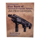 6TH EDITION OF TACTICAL FIREARM VALUES