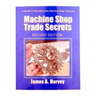 MACHINE SHOP TRADE SECRECTS- 2ND EDITION