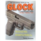 THE GUN DIGEST BOOK OF THE GLOCK®