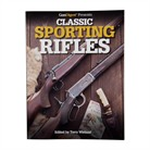 Gun Digest Presents Classic Sporting Rifles Book