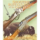 SHOOTING BUFFALO RIFLES