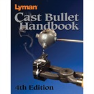 Lyman Cast Bullet Handbook - 4th Ed.