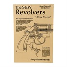 S&W REVOLVER SHOP MANUAL- 5TH EDITION